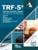 Tribunal Regional Federal - TRF-5ª Região - Técnico Judiciário - Área Administrativa - Edital 2017 - Alfacon