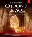 Trono Do Sol, O - A Magia Da Alvorada - Vol 01 - Leya brasil