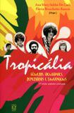 Tropicália - Gêneros, Identidades, Repertórios e Linguagens - Educs
