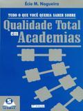 Tudo O Que Você Queria Saber Sobre Qualidade Total Em Academias - Sprint