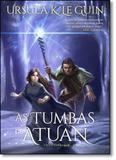 Tumbas de Atuan, As - Vol.2 - Série Ciclo Terramar - Arqueiro - sextante