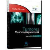 Tumores Musculoesqueléticos: Manual do Residente - Thieme revinter