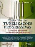 Tunelizações Progressivas. Princípios E Aplicações - Di livros