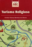 Turismo Religioso - Col. ABC do Turismo - Aleph