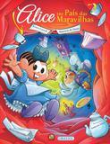 Turma da Mônica - Alice no País das Maravilhas - Girassol