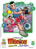 Turma da Mônica Jovem: Primeira Série - Volume 5