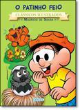 Turma da Mônica: O Patinho Feio - Vol.10 - Coleção Novos Clássicos Ilustrados - Girassol