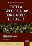 Tutela Específica das Obrigações de Fazer - 7ª Edição 2017 - Juruá