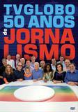 Tv Globo - 50 Anos De Jornalismo - DVD - Som livre
