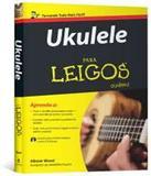 Ukulele Para Leigos - Alta books