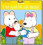 Um Amor de Bebê - Editora global