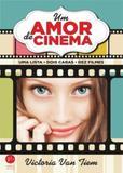 Um amor de cinema: Uma lista, dois caras, dez filmes - Record