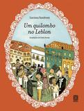 Um Quilombo No Leblon