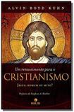 Um renascimento para o cristianismo - Nova era