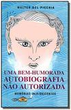 Uma bem-humorada autobiografia nao autorizada - Diversas