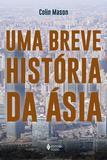 Uma breve história da Ásia