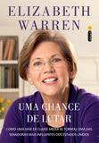 Uma chance de lutar - Como uma mãe de classe média se tornou uma das senadoras mais influentes dos Estados Unidos