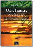 Uma igreja na selva - Autor independente