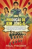 Uma produção de Kim Jong-Il