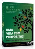 Uma Vida com Propósitos - Ed. Expandida - Livro Rick Warren - Editora vida