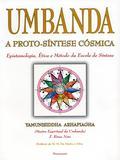 Umbanda - A Proto-Síntese Cósmica