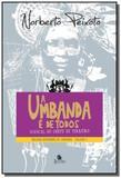 Umbanda e de todos: manual do chefe de terreiro (a - Besourobox