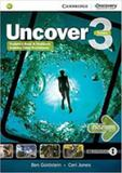 Uncover 3 - students book with workbook and video worksheets - Cambridge university press do brasil