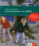 Unheimliches Im Wald - Klett international