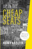 Up in the Cheap Seats - Griffith moon publishing