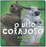 Urso corajoso, o - Brinque book