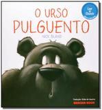 Urso Pulguento, O - Brinque book