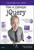 Use a cabeça! jquery - Alta books