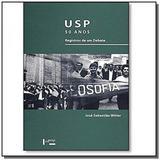 Usp 50 anos: registros de um debate - Edusp