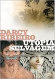 Utopia selvagem - Global editora