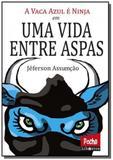 Vaca azul e ninja, a em uma vida entre aspas - Libretos