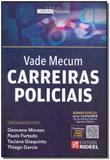 Vade Mecum - Carreiras Policiais - 01Ed/18 - Rideel editora ( bicho esperto )