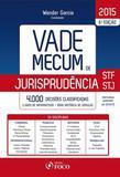 Vade Mecum de Jurisprudencia Stf/Stj - Foco juridico