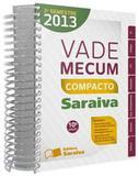 Vade Mecum Saraiva Espiral - 2º Semestre 2013 - Saraiva editora