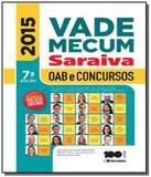 Vade mecum saraiva: oab e concursos - 2015      01 - Grupo somos