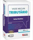 Vade Mecum Tributário - Legislação Objetiva - 1ª Edição (2018) - Rideel