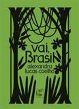 Vai, brasil - Tinta da china