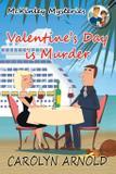 Valentine's Day is Murder - Hibbert  stiles publishing inc.