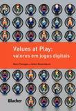Values at play - Editora blucher