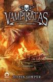 Vampiratas: Guerra imortal (Vol. 6)