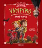 Vampiro - Uma tenebrosa noite de sustos, doces e travessuras - Editora rocco