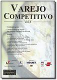 Varejo competitivo - vol.8 - Saint paul editora