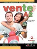 Vente a2 - libro de ejercicios + audio descargable - Edelsa (anaya)