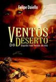Ventos do deserto - Age editora