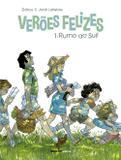 Verões felizes - Volume 1 - Rumo ao sul