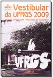Vestibular da ufrgs 2009: provas comentadas - proc